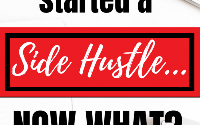 So you started a side hustle. What Now?