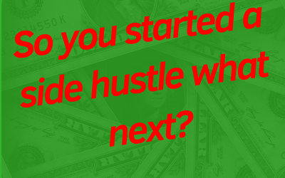 So you started a side hustle what next?